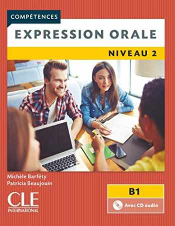 9782090381917-2090381914-Expression orale FLE niveau 2 + CD 2ème édition (4 COMPETENCES) (French Edition)
