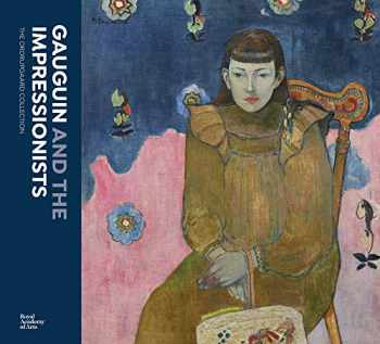 9781912520503-1912520508-Gauguin and the Impressionists: The Ordrupgaard Collection