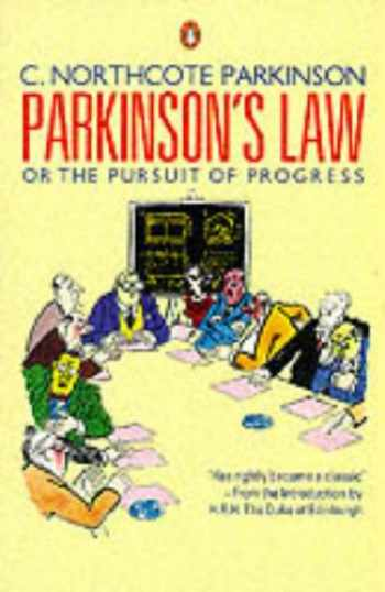 9780140091076-0140091076-Parkinsons Law: Or The Pursuit Of Progress (Business Library)