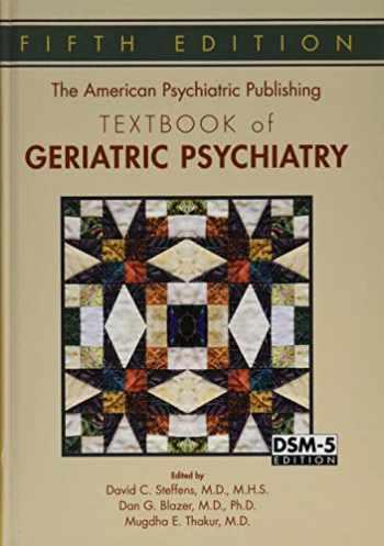 9781585624843-1585624845-The American Psychiatric Publishing Textbook of Geriatric Psychiatry (American Psychiatric Press Textbook of Geriatric Psychiatry)