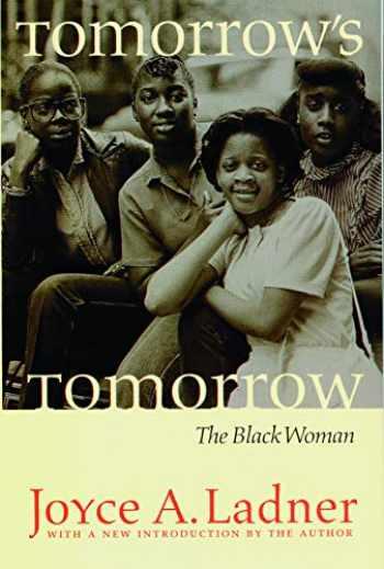 9780803279568-0803279566-Tomorrow's Tomorrow: The Black Woman