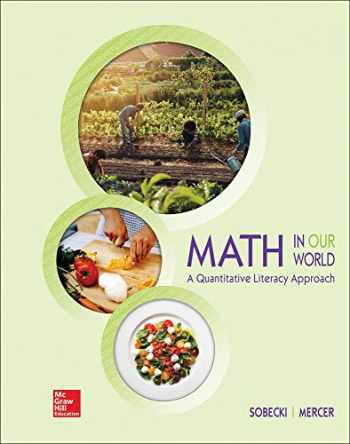 9781259827969-1259827968-Loose Leaf for Math in Our World: A Quantitative Literacy Approach
