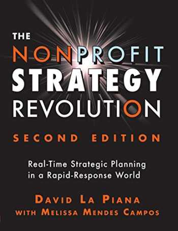 9781684421800-1684421802-The Nonprofit Strategy Revolution: Real-Time Strategic Planning in a Rapid-Response World