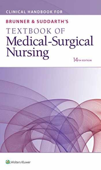 9781496355140-1496355148-Clinical Handbook for Brunner & Suddarth's Textbook of Medical-Surgical Nursing