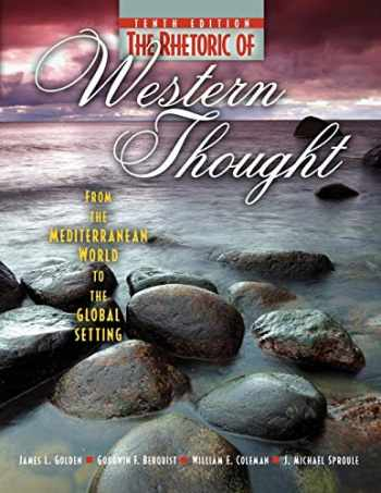 9780757579448-0757579442-The Rhetoric of Western Thought: From the Mediterranean World to the Global Setting
