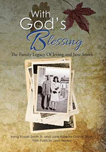 9781503526525-1503526526-With God's Blessing: The Family Legacy Of Irving and Jane Smith