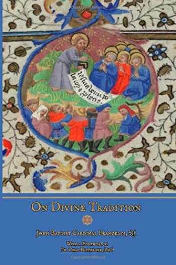 9781537593401-1537593404-On Divine Tradition: De Divina Traditione