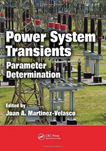 9781420065299-1420065297-Power System Transients: Parameter Determination