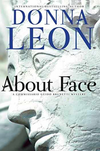 9780802128065-0802128068-About Face: A Commissario Guido Brunetti Mystery (The Commissario Guido Brunetti Mysteries)