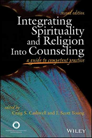 9781556203107-1556203101-Integrating Spirituality and Religion into Counseling: A Guide to Competent Practice
