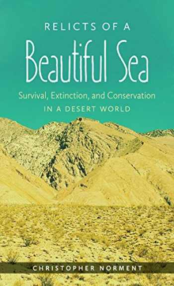 9781469618661-1469618664-Relicts of a Beautiful Sea: Survival, Extinction, and Conservation in a Desert World