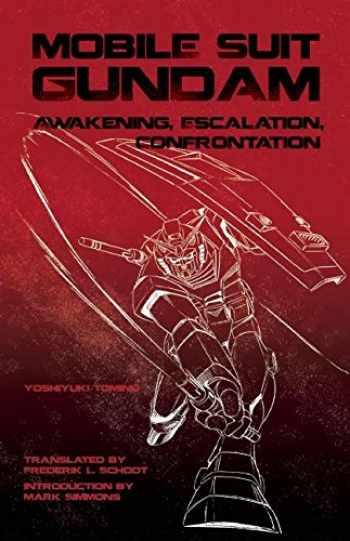 9781611720051-1611720052-Mobile Suit Gundam: Awakening, Escalation, Confrontation
