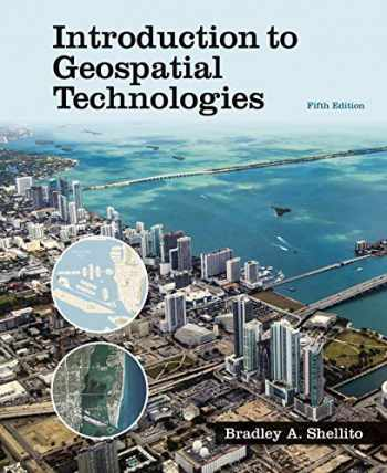 9781319249519-1319249515-Introduction to Geospatial Technologies