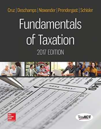 9781259575549-1259575543-Fundamentals of Taxation 2017 Edition
