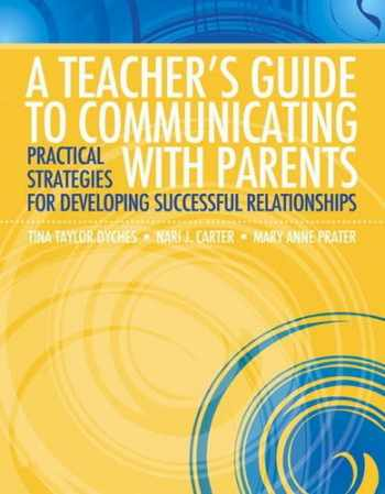 9780137054060-0137054068-Teacher's Guide to Communicating with Parents, A: Practical Strategies for Developing Successful Relationships