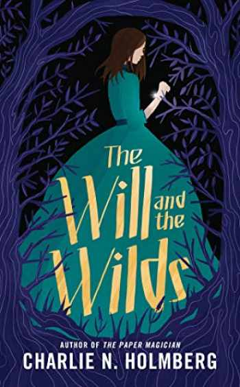 9781542005005-1542005000-The Will and the Wilds