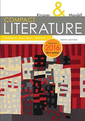 9781337281027-1337281026-COMPACT Literature: Reading, Reacting, Writing, 2016 MLA Update (The Kirszner/Mandell Literature Series)