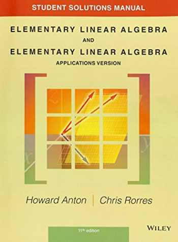 9781118464427-1118464427-Student Solutions Manual to accompany Elementary Linear Algebra, Applications version, 11e