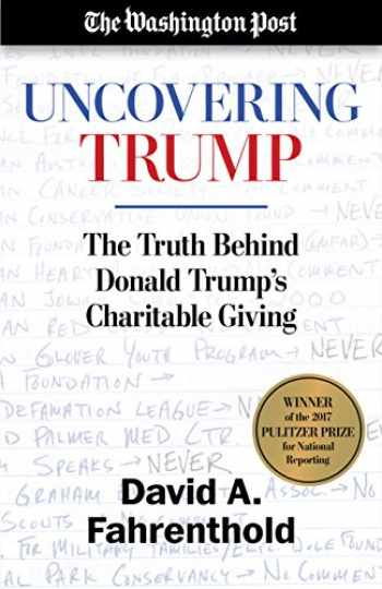 9781635761597-163576159X-Uncovering Trump: The Truth Behind Donald Trump's Charitable Giving