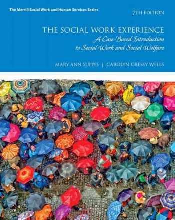 9780134544854-0134544854-Social Work Experience, The: A Case-Based Introduction to Social Work and Social Welfare (Merrill Social Work and Human Services)