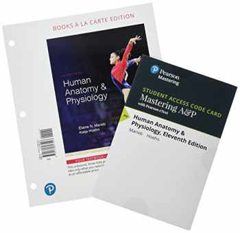 9780134763293-0134763297-Human Anatomy & Physiology, Books a la Carte Plus Mastering A&P with Pearson eText -- Access Card Package (11th Edition)