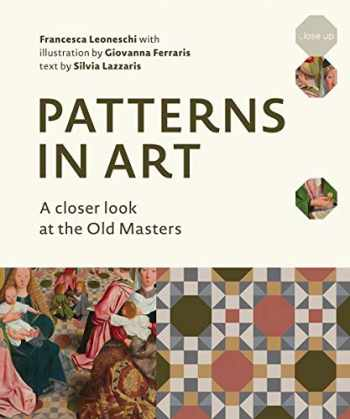 9780789213402-0789213400-Patterns in Art: A Closer Look at the Old Masters