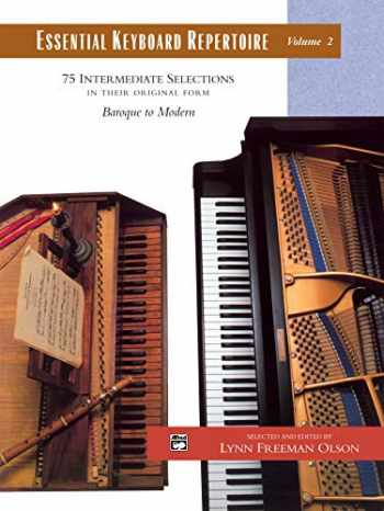 9780739006191-0739006193-Essential Keyboard Repertoire, Vol 2: 75 Intermediate Selections in their Original form - Baroque to Modern, Comb Bound Book (Alfred Masterwork Edition: Essential Keyboard Repertoire)