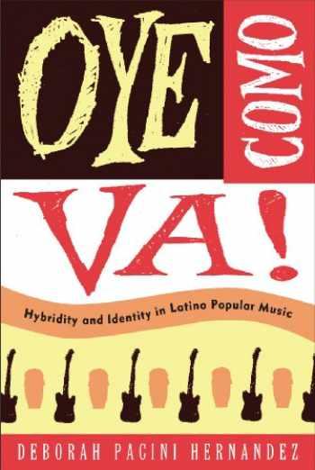 9781439900901-1439900906-Oye Como Va!: Hybridity and Identity in Latino Popular Music