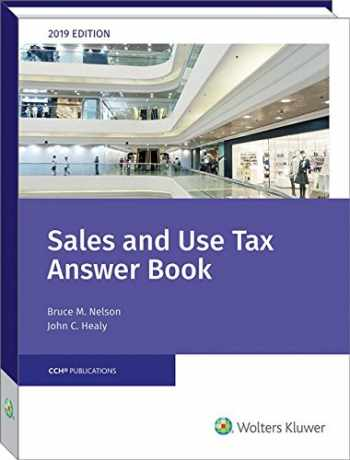 9780808050445-0808050443-Sales and Use Tax Answer Book (2019)