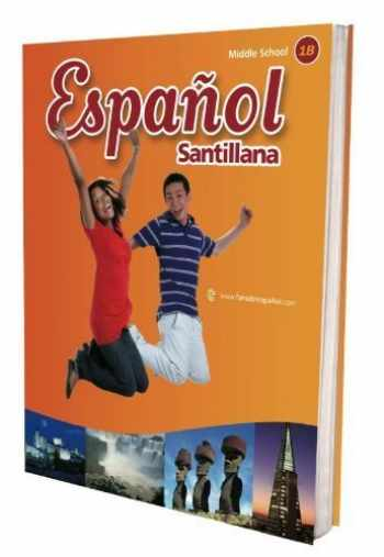 9781616050795-1616050799-Espanol Santillana, Middle School 1B, Teacher's Edition