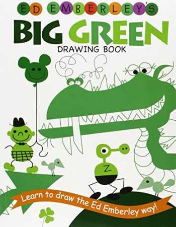 9780316789769-0316789763-Ed Emberley's Big Green Drawing Book (Ed Emberley Drawing Books)