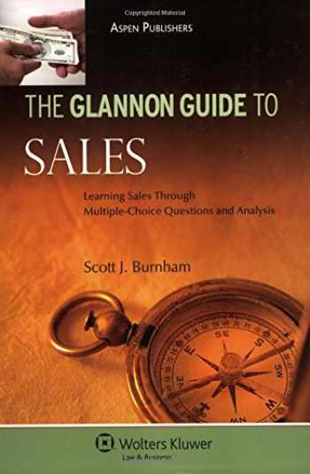 9780735573581-0735573581-Glannon Guide To Sales: Learning Through Multiple Choice (Glannon Guides)
