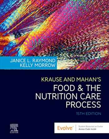 9780323636551-0323636551-Krause and Mahan's Food & the Nutrition Care Process