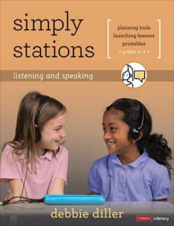 9781544367163-1544367163-Simply Stations: Listening and Speaking, Grades K-4 (Corwin Literacy)