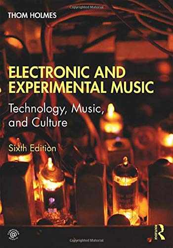 9781138365469-1138365467-Electronic and Experimental Music: Technology, Music, and Culture