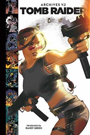 9781506703527-1506703526-Tomb Raider Archives Volume 2