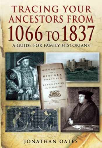 9781848846098-1848846096-Tracing Your Ancestors from 1066 to 1837
