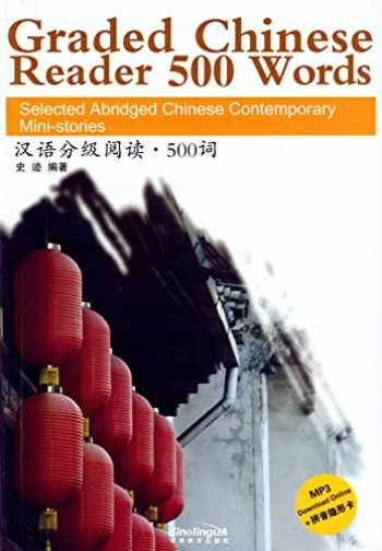 9787513803458-7513803455-Graded Chinese Reader 500 Words: Selected Abridged Chinese Contemporary Mini-stories (W/MP3) (English and Chinese Edition)