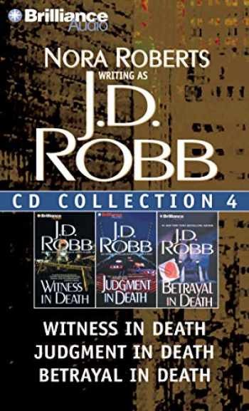 9781455805976-1455805971-J. D. Robb CD Collection 4: Witness in Death, Judgment in Death, Betrayal in Death (In Death Series)