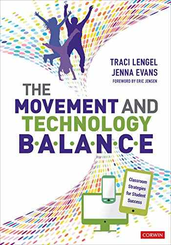 9781544350431-1544350430-The Movement and Technology Balance: Classroom Strategies for Student Success