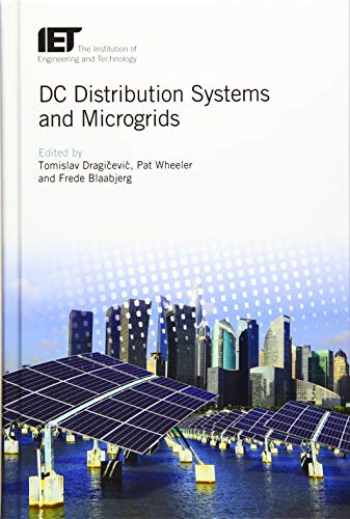 9781785613821-1785613820-DC Distribution Systems and Microgrids (Energy Engineering)