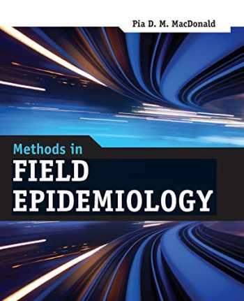 9780763784591-0763784591-Methods in Field Epidemiology