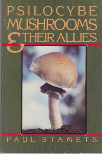 9780930180034-0930180038-Psilocybe Mushrooms and Their Allies
