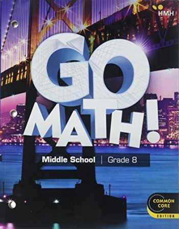 9781328761071-132876107X-Go Math!: Student Interactive Worktext Grade 8 2018