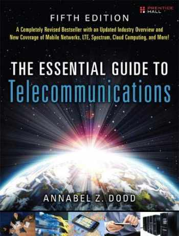 9780137058914-0137058918-The Essential Guide to Telecommunications (Essential Guides (Prentice Hall))