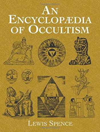 9780486426136-0486426130-An Encyclopaedia of Occultism (Dover Occult)
