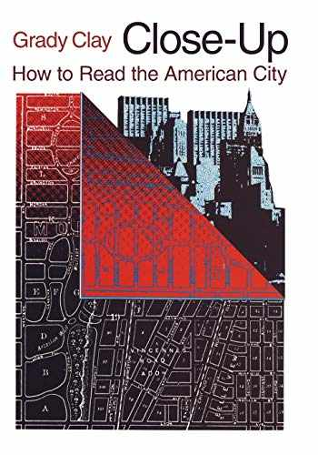 9780226109459-0226109453-Close-Up: How to Read the American City (Phoenix Book; P863)