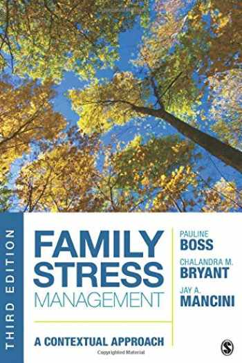 9781452270005-1452270007-Family Stress Management: A Contextual Approach
