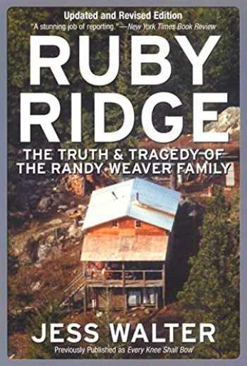 9780060007942-006000794X-Ruby Ridge: The Truth and Tragedy of the Randy Weaver Family