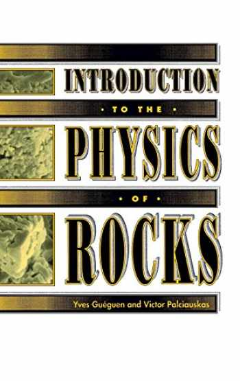 9780691034522-0691034524-Introduction to the Physics of Rocks